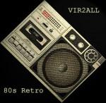 VIR2ALL - 80s Retro