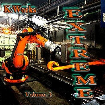 K:Works - Extreme - Volume 3